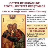 Anunţ: Invitaţie la rugăciune pentru unitatea creştinilor