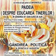 Conferinţă: Despre educarea tinerilor, în gândirea Sf. Ioan Gură de Aur