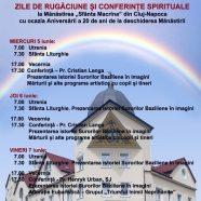 """Program aniversar la împlinirea a 20 de ani de la înfiinţarea Mănăstirii """"Sfânta Macrina"""" a Surorilor Baziliene"""