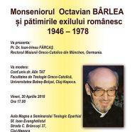 Anunț: Lansare unei cărți despre Mons. Octavian Bârlea