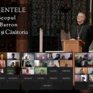 Cateheze online despre Sacramente, cu Episcopul Robert Barron